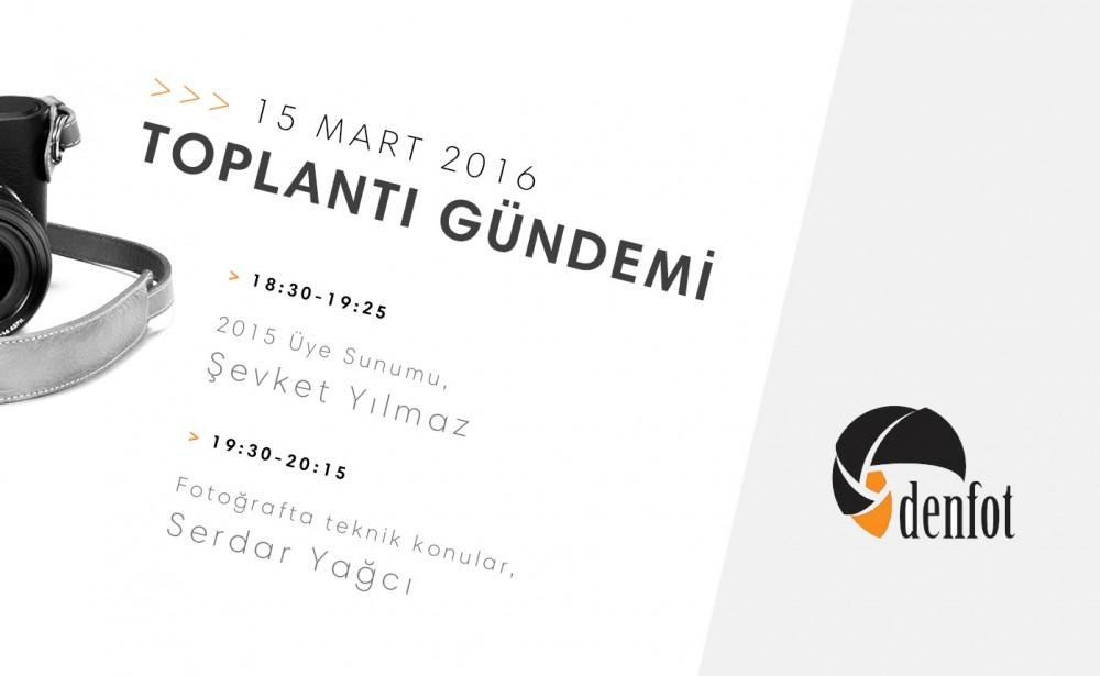 Denfot 15 Mart 2016 Haftalık Programı