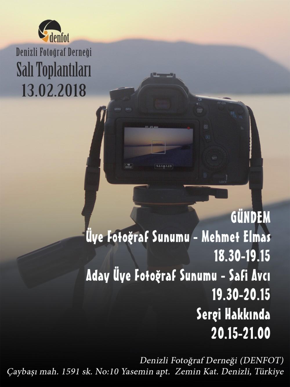Denizli Fotoğraf Derneği 13.02.2018 Haftalık Programı